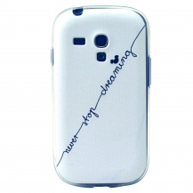 NEVER STOP DREAMING - SAMSUNG GALAXY S3 MINI